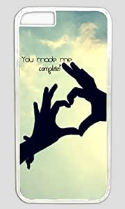 You Make Me Complete DIY Hard Shell Transparent iphone 6 plus Case Perfect By Custom Service