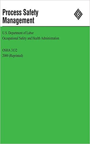 Process Safety Management by U.S. Department of Labor (2012-06-22)