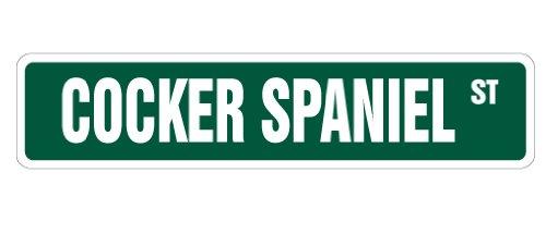 COCKER SPANIEL Street Sign pet dog lover owner animal | Indoor/Outdoor | 24