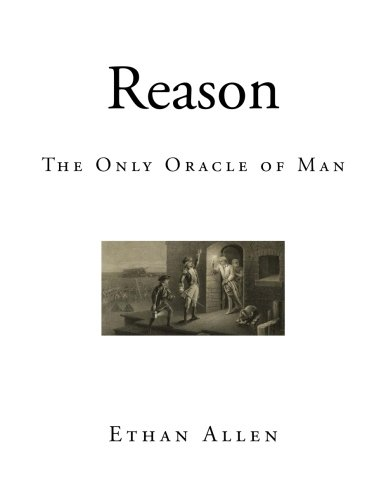 reason-the-only-oracle-of-man-a-compendius-system-of-natural-religion