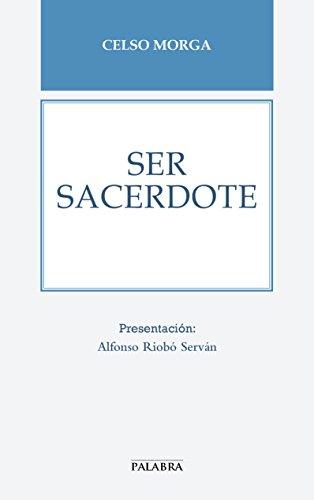 Ser sacerdote (Libros Palabra nº 64) (Spanish Edition) by [Morga,
