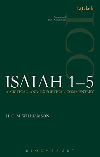 Isaiah 1-5: A Critical and Exegetical Commentary (International Critical Commentary)