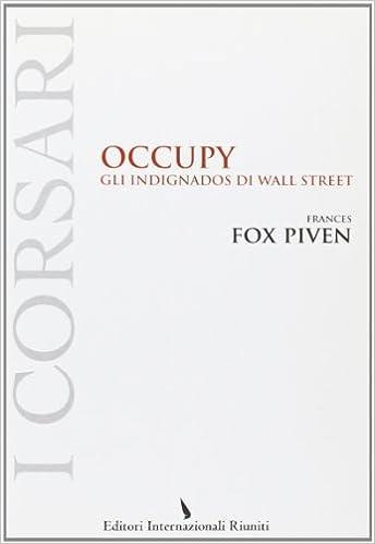 e46f63ccb6 Gli indignados di Wall Street: F. F. Piven: 9788835991212: Amazon.com: Books