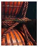 Japanese Bamboo Baskets: Masterworks of Form and Texture