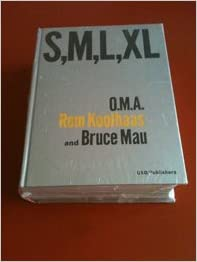 Small, Medium, Large, Extra Large: O.M.A., Rem Koolhaas and Bruce Mau