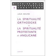 La Spiritualite Ortodoxe et la Spiritualite Protestante Et Anglicane