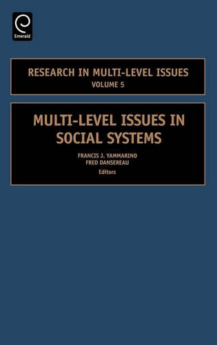 Multi-Level Issues in Social Systems, Volume 5 (Research in Multi-Level) (Research in Multi-Level Issues)
