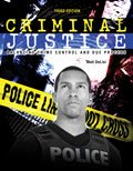 Criminal Justice : Balancing Crime Control and Due Process, Delisi and Delisi, Matthew, 0757589359