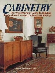 Cabinetry - The Woodworkers Guide To…