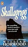 Skallagrigg by William Horwood (7-Apr-1988) Paperback