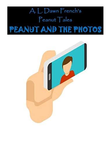 Peanut and the Photos (Peanut -