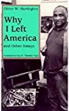 Why I Left America and Other Essays, Oliver W. Harrington, 0878057390