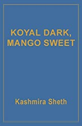 Koyal Dark, Mango Sweet