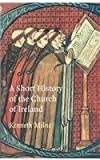 A Short History of the Church of Ireland, Kenneth Milne, 1856073947