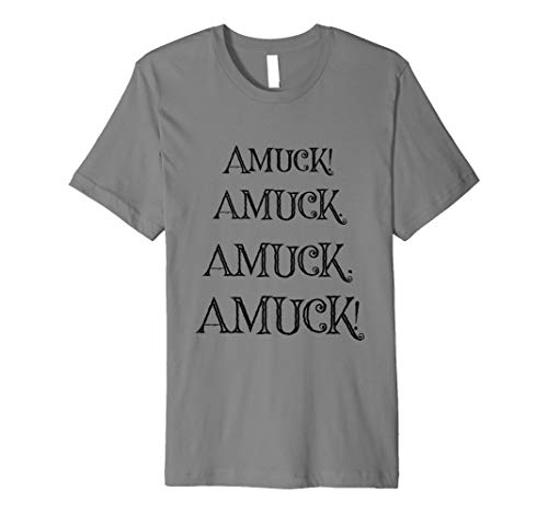 AMUCK! Fun Halloween Quote T-Shirt