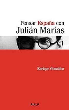Pensar España con Julián Marías (Bolsillo) eBook: González Fernández, Enrique: Amazon.es: Tienda Kindle