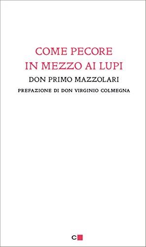 Come pecore in mezzo ai lupi (Italian Edition)