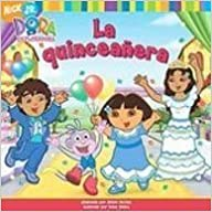 Book La Quinceanera / the Birthday Dance Party (Dora La Exploradora)