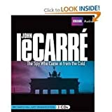 The Spy Who Came In from the Cold Publisher: BBC Audiobooks America; Unabridged edition