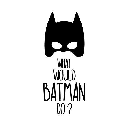 Vinyl Wall Art Decal - What Would Batman Do - 24