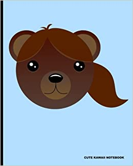 Cute Kawaii Notebook: Miss Brown Bear, 100 lined pages for writing, lined composition notebook, Journal book for school, artists, teachers, students, work life, 8' x 10' (20.32 x 25.4 cm)