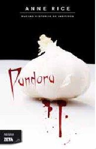 Descargar Libro Pandora: Serie: Otras Historias De Vampiros Anne Rice