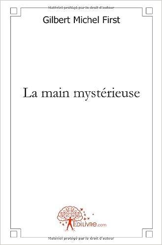 Livre gratuits La main mystérieuse pdf epub
