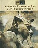 Ancient Egyptian Art and Architecture, , 1420506749