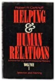 img - for Helping and Human Relations: A Primer for Lay and Professional Helpers; Selection and Training, Vol. 1 book / textbook / text book