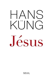 Jésus, Küng, Hans