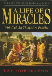 A Life Of Miracles  With God  All Things Are Possible  Cd   And  Twelve Touched By The Hand Of God  Top Twelve Miracle Stories As Featured On The 700 Club  Dvd