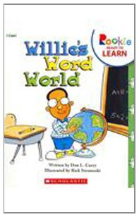 Willie's Word World (Rookie Readers: Ready to Learn)
