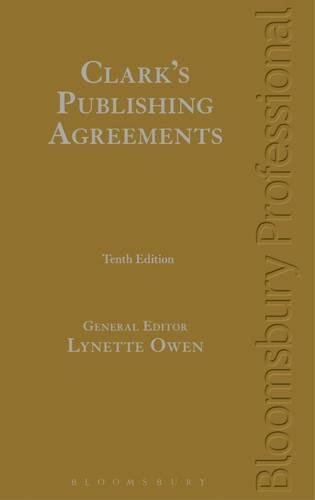 Clark's Publishing Agreements: Tenth Edition PDF