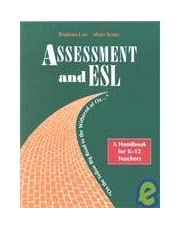 Assessment and Esl on the Yellow Big Road to the Withered of Oz