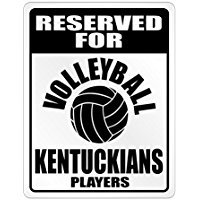 Reserved for Volleyball Kentucky Players - Usa States - Parking Sign [ Decorative Novelty Sign Wall Plaque ]