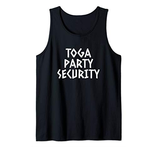 Toga Party Security College Funny Greek Toga Party Costume Tank Top -