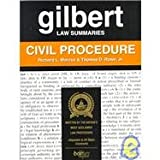 Gilbert Law Summaries on Civil Procedure, Marcus, Richard L. and Rowe, Thomas D., Jr., 0159004470