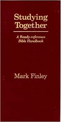Studying Together: Mark Finley: 9781878046086: Amazon com: Books