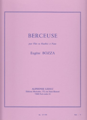 - Berceuse for Flute or Oboe and Piano by Eugene Bozza