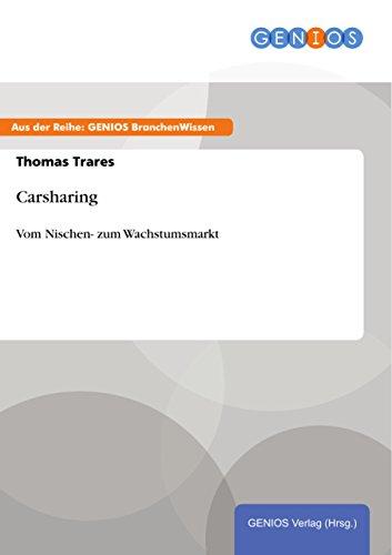 Carsharing: Vom Nischen- zum Wachstumsmarkt