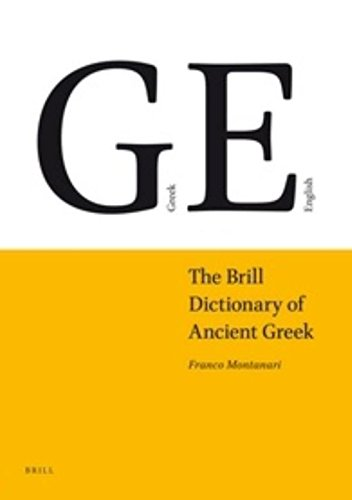 The Brill Dictionary of Ancient Greek (English and Greek Edition)