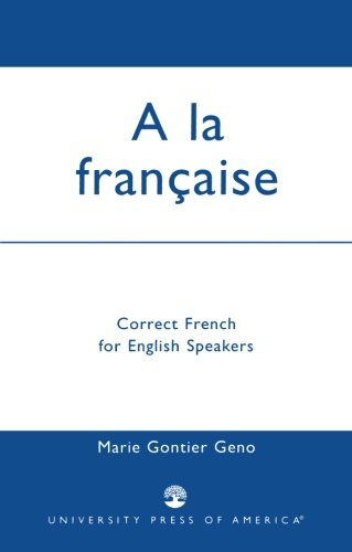 A la Francaise: Correct French for English Speakers