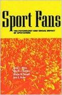 Sport Fans - The Psychology & Social Impact of Spectators (01) by Wann, Daniel L - Melnick, Merrill J - Russell, Gordon W - Pe [Paperback (2001)]