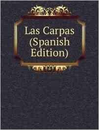 Las Carpas (Spanish Edition): 9785877922617: Amazon.com: Books