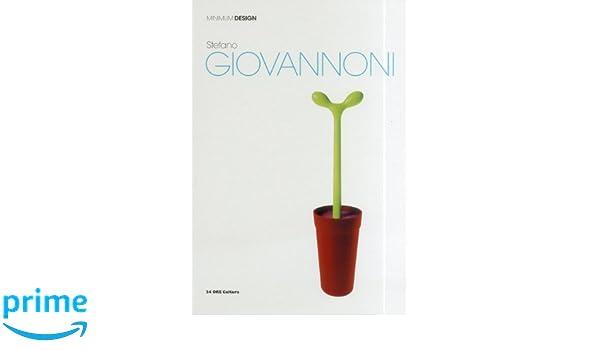 Design Stefano Giovannoni.Stefano Giovannoni Minimum Design Francesca Balena Arista