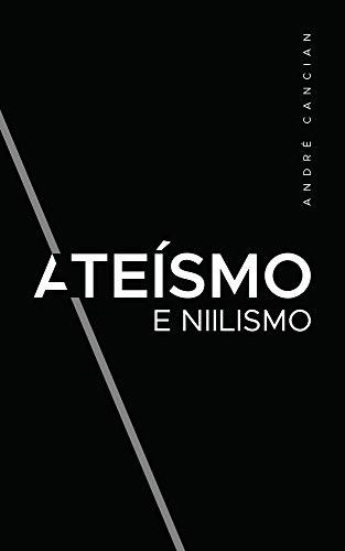 Ateísmo Niilismo Reflexões sobre Trilogia ebook