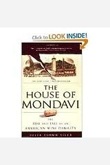 The House of Mondavi Publisher: Gotham Paperback