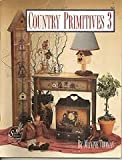 img - for Country Primitives 3 book / textbook / text book
