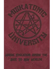 """Miskatonic University Where Education Opens the Gate to New Worlds: Lovecraft Inspired 2021 Weekly Calendar With Goal Setting Section and Habit Tracking Pages, 6""""x9"""""""