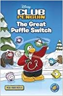Book The Great Puffle Switch. (Club Penguin)